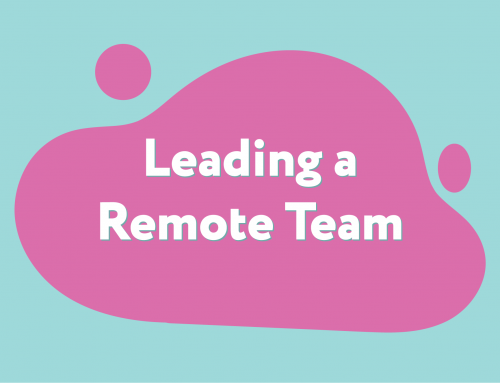 Leading a Remote Team or Company