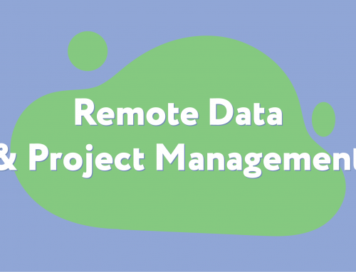 Remote Data & Project Management