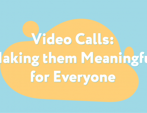 Video Calls: Making them Meaningful for Everyone